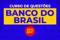 Curso de questões Banco do Brasil | Cargo: Agente Comercial