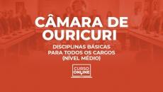 Câmara Municipal de Ouricuri - PE. Disciplinas Básicas para Todos os Cargos (Nível Médio)