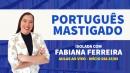 Português Mastigado