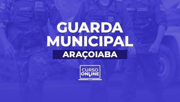 Guarda Municipal para Prefeitura de Araçoiaba