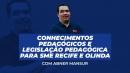 Conhecimentos Pedagógicos e Legislação Pedagógica para SME Recife e Olinda